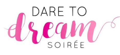 Dare to Dream Soiree